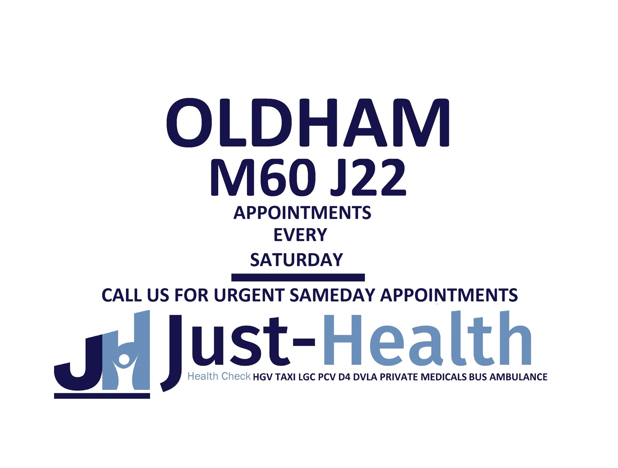 d4 PSV LGV Taxi Pcv HGV medical just health clinic oldham Greater manchester lancashire