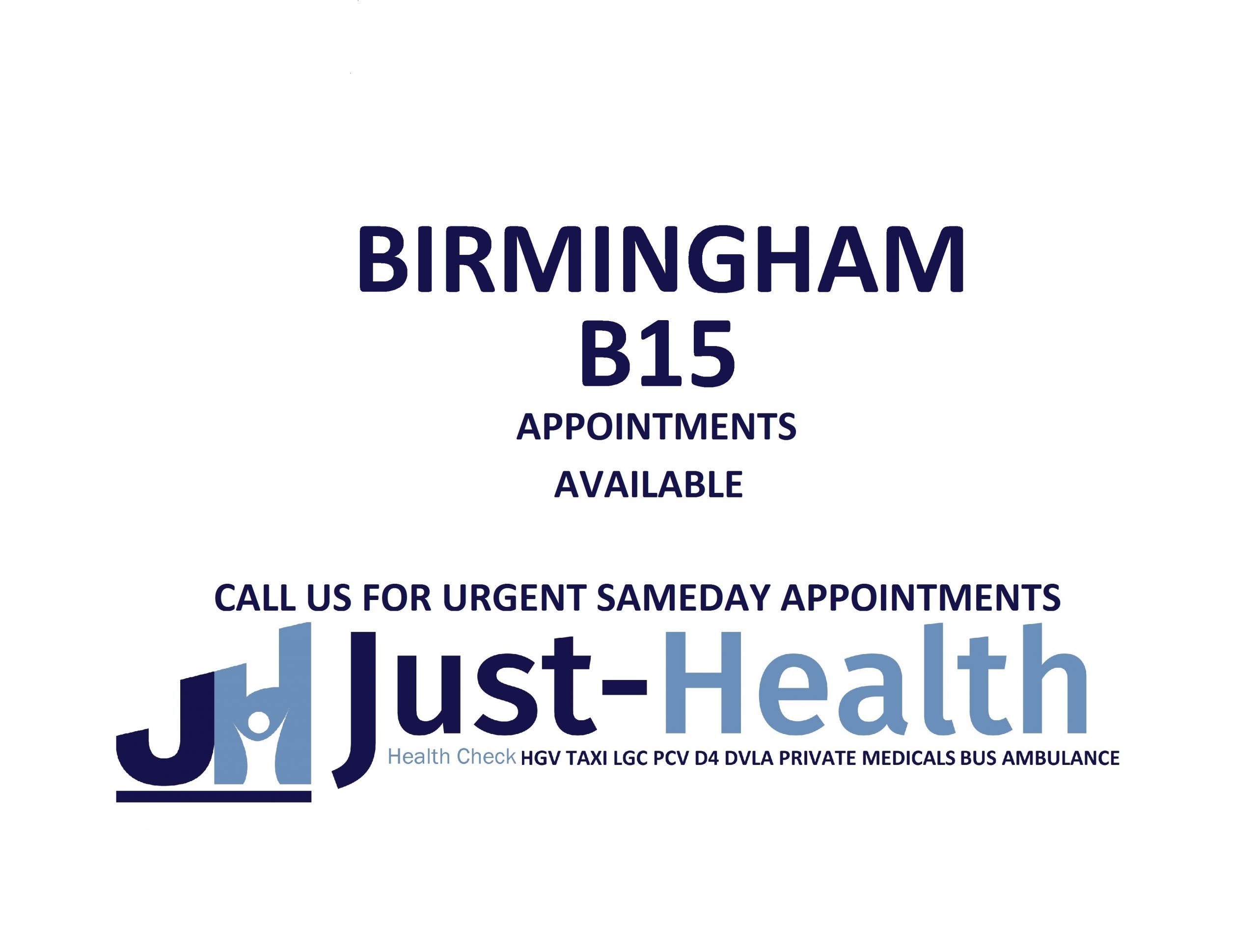 d4 PSV LGV Taxi Pcv HGV medical just health clinic birmingham
