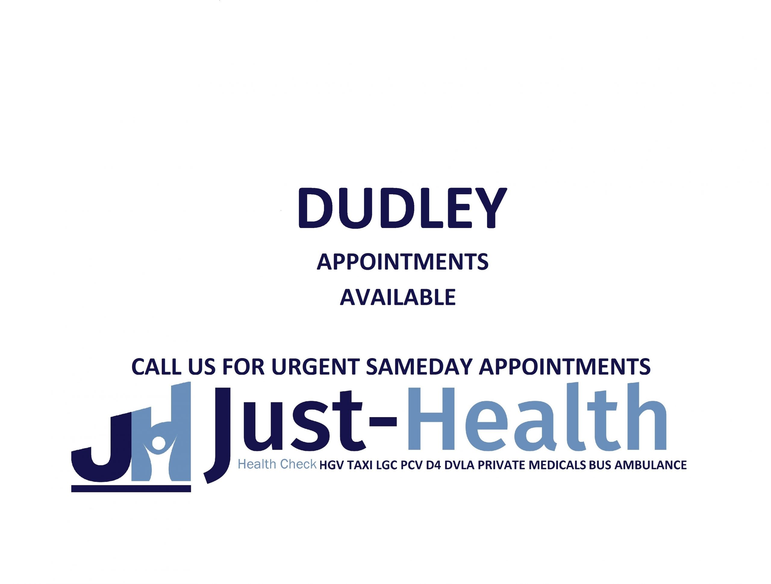 d4 PSV LGV Taxi Pcv HGV medical just health clinic dudley birmingham
